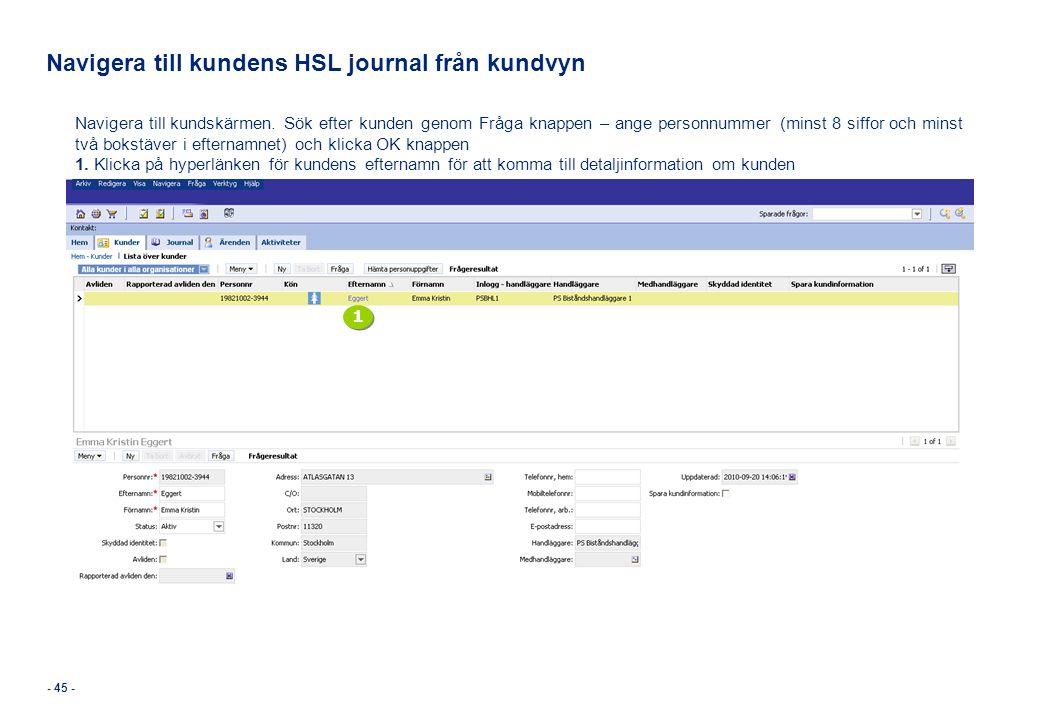 Navigera till kundens HSL journal från kundvyn