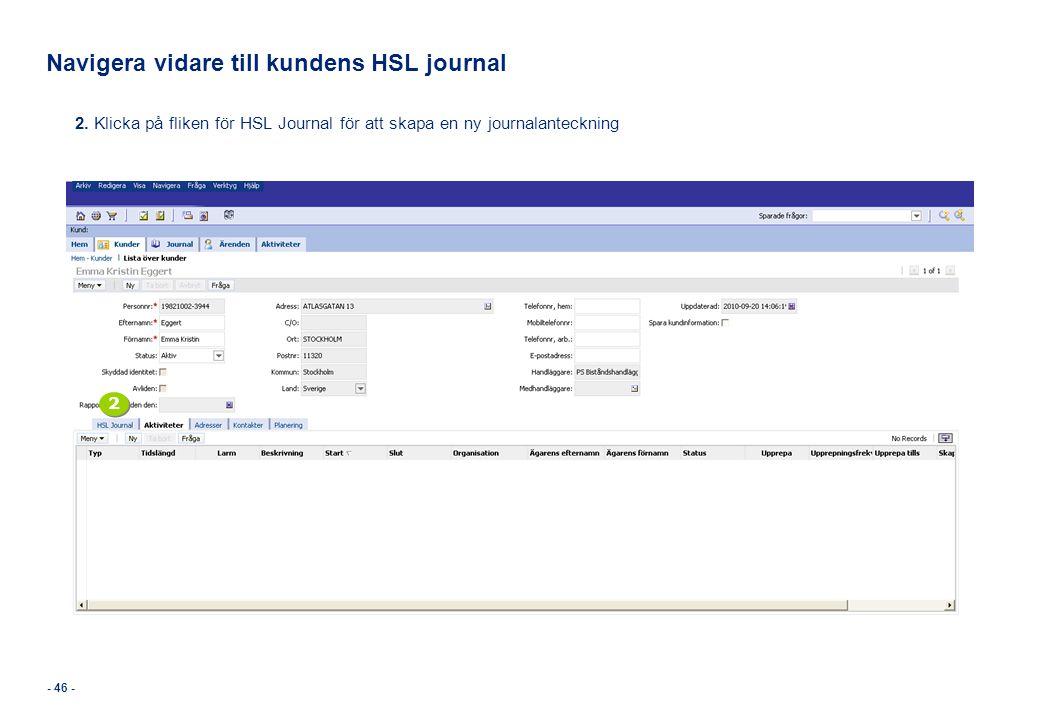 Navigera vidare till kundens HSL journal