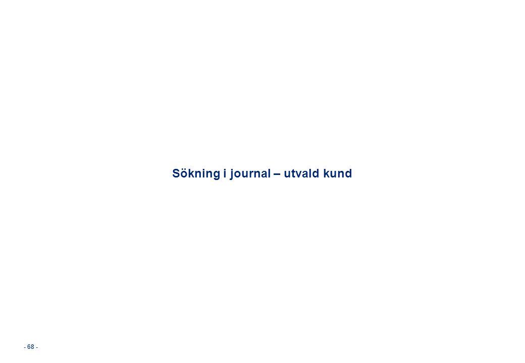 Sökning i journal – utvald kund