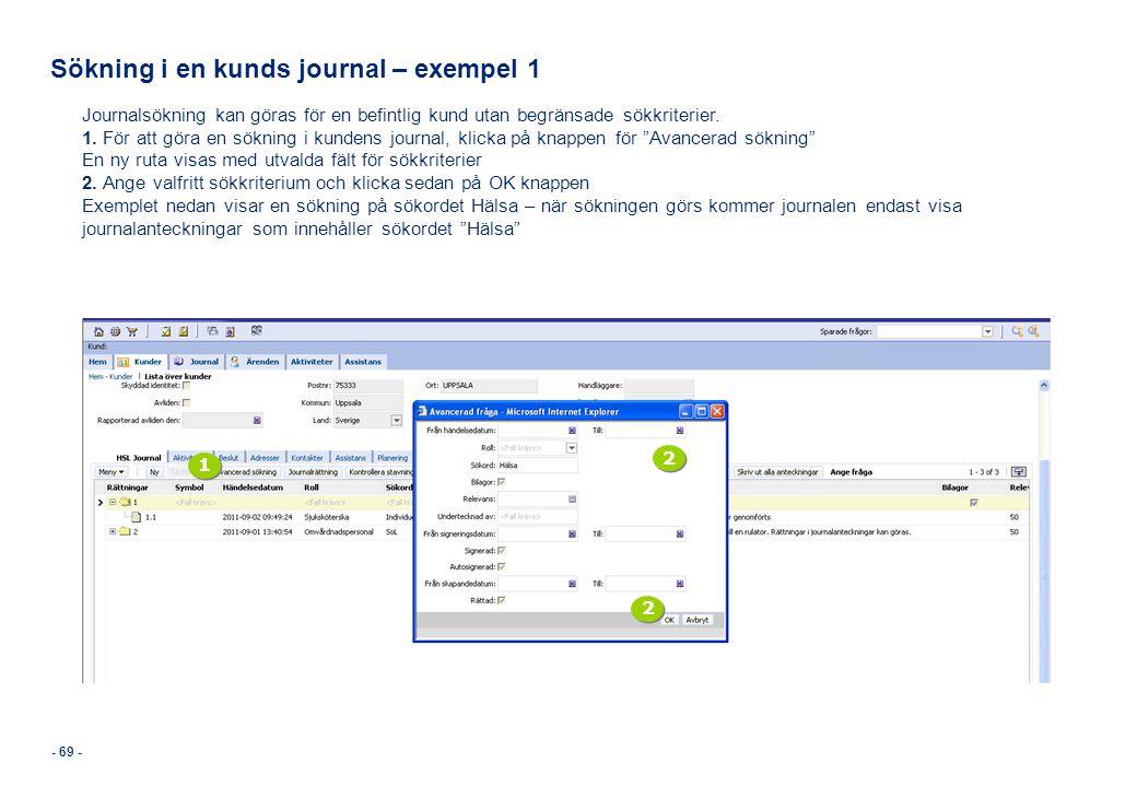Sökning i en kunds journal – exempel 1