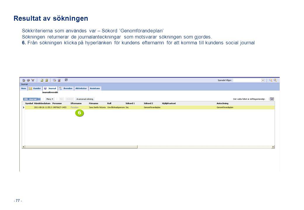 Resultat av sökningen Sökkriterierna som användes var – Sökord 'Genomförandeplan'