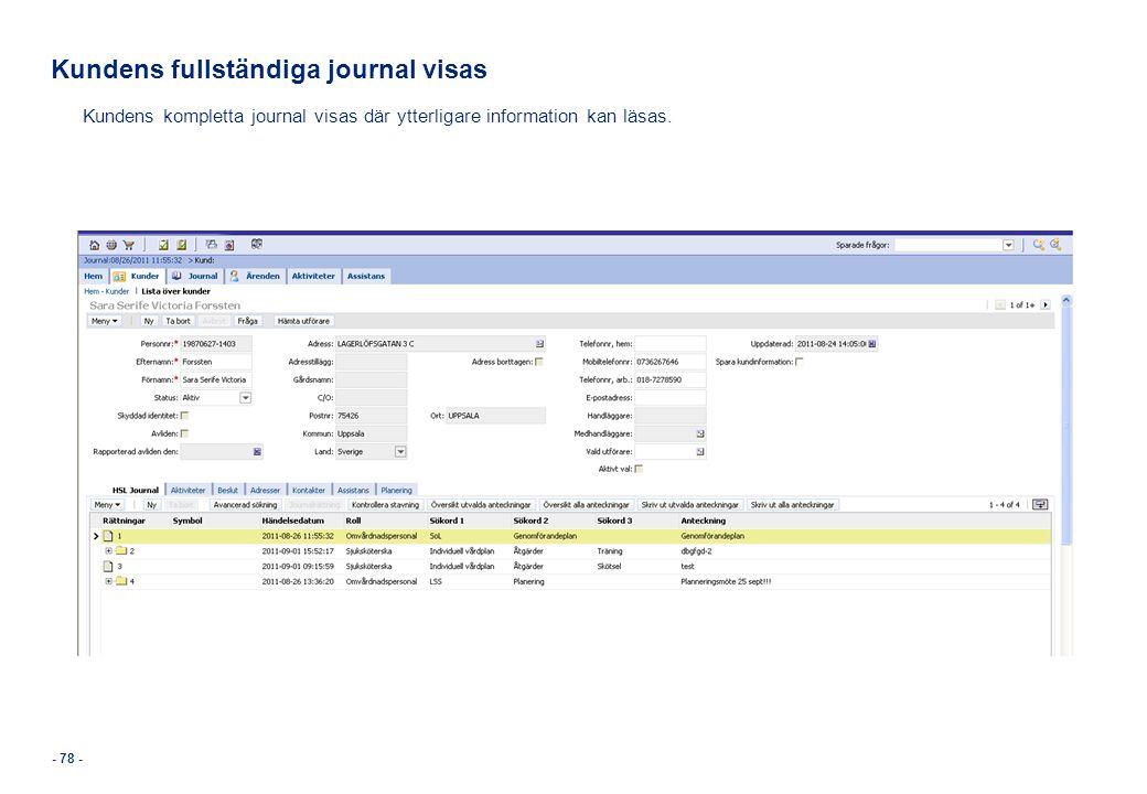 Kundens fullständiga journal visas