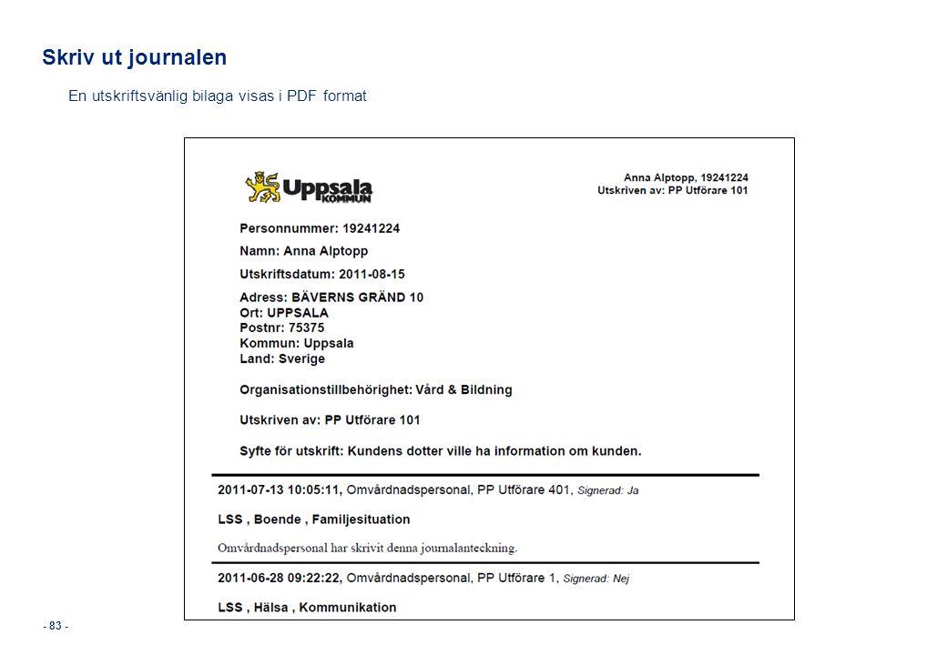 Skriv ut journalen En utskriftsvänlig bilaga visas i PDF format - 83 -