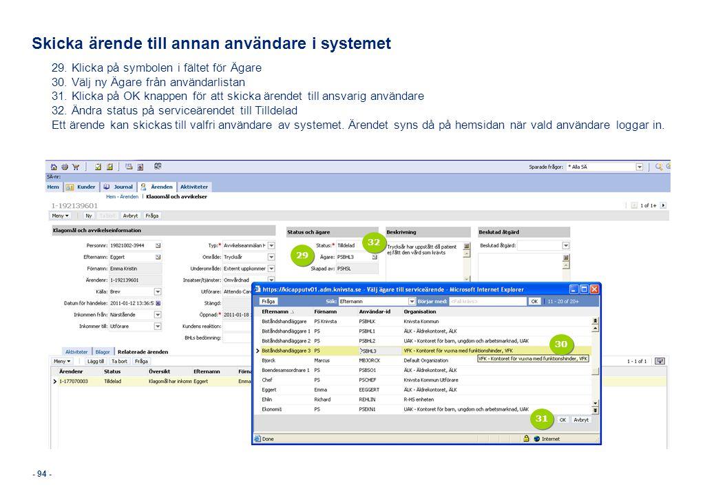 Skicka ärende till annan användare i systemet