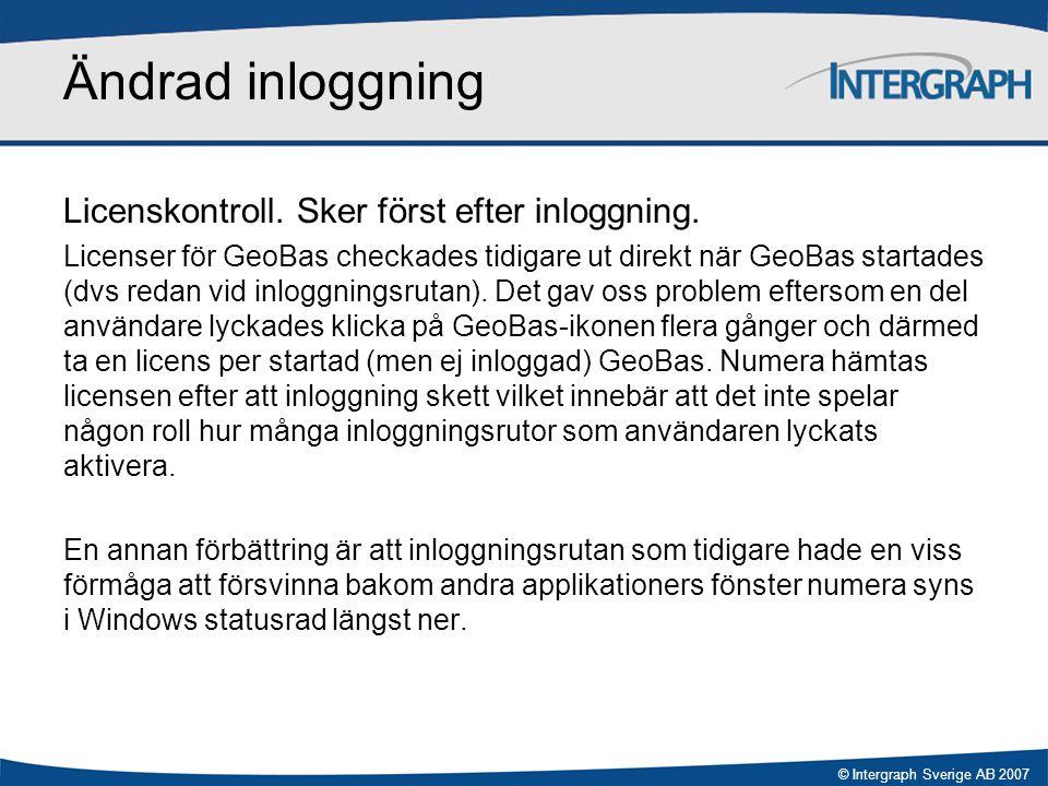 Ändrad inloggning Licenskontroll. Sker först efter inloggning.