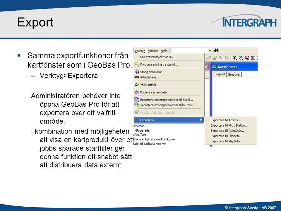 Export Samma exportfunktioner från kartfönster som i GeoBas Pro.