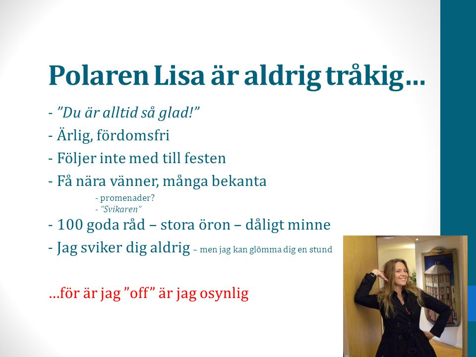 Polaren Lisa är aldrig tråkig…