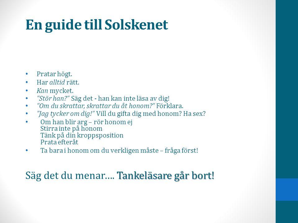 En guide till Solskenet