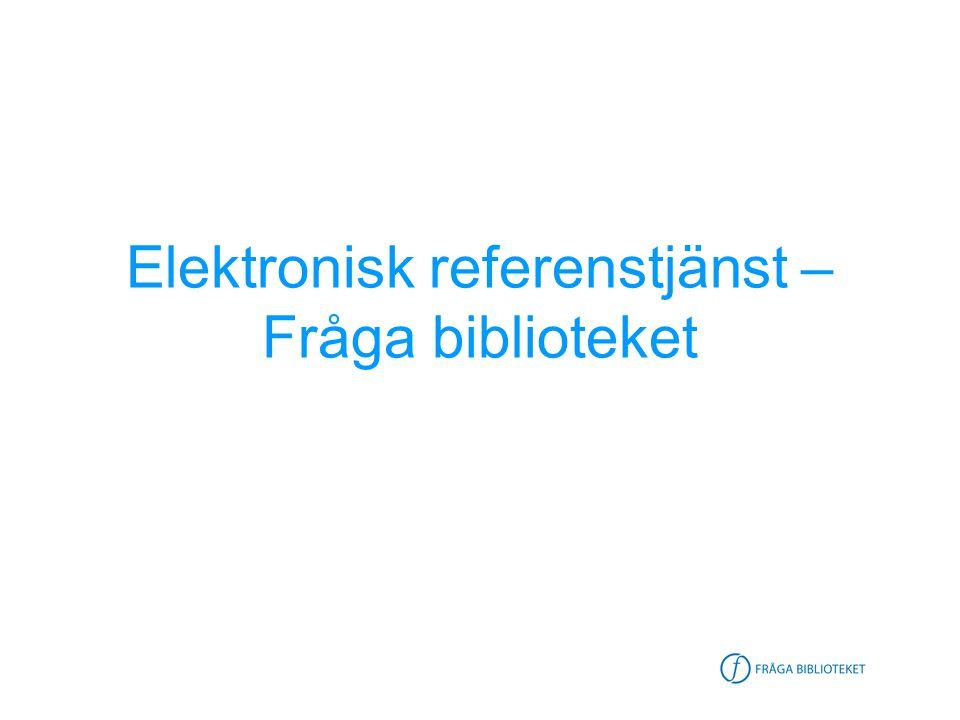 Elektronisk referenstjänst – Fråga biblioteket