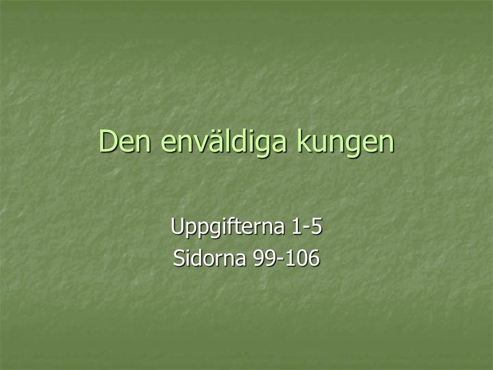 Uppgifterna 1-5 Sidorna 99-106