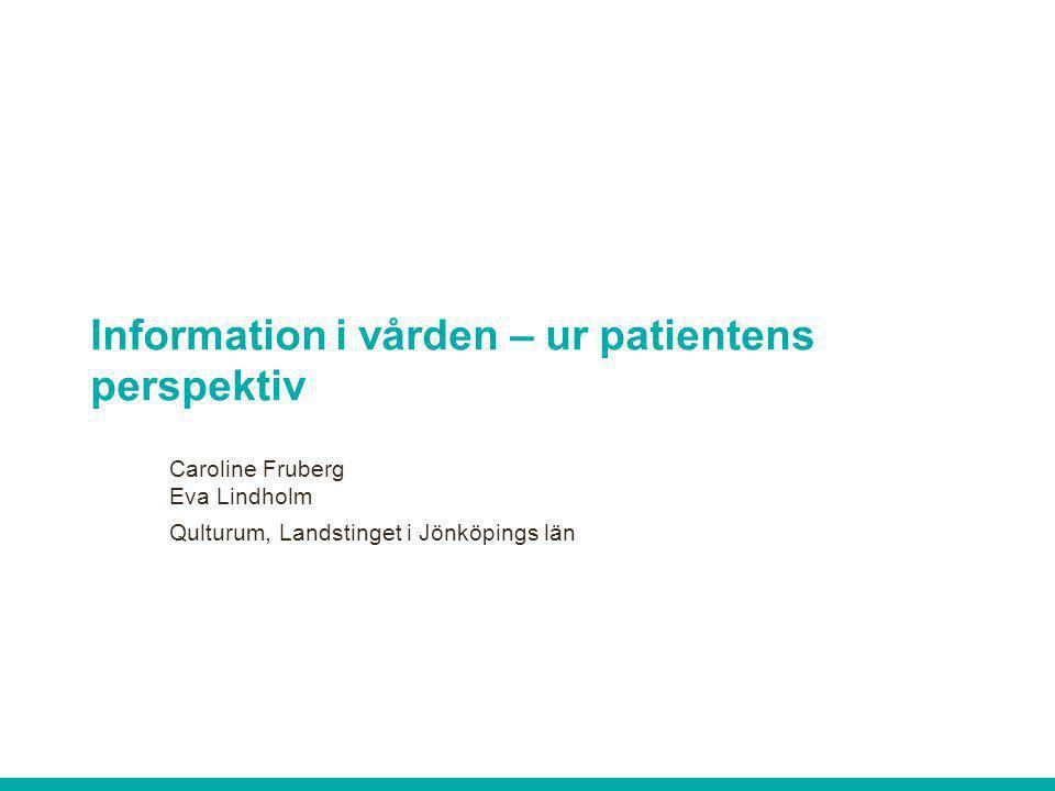Information i vården – ur patientens perspektiv