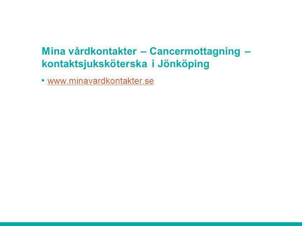Mina vårdkontakter – Cancermottagning – kontaktsjuksköterska i Jönköping