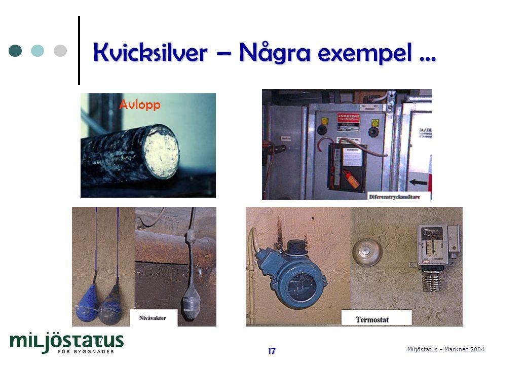 Kvicksilver – Några exempel …
