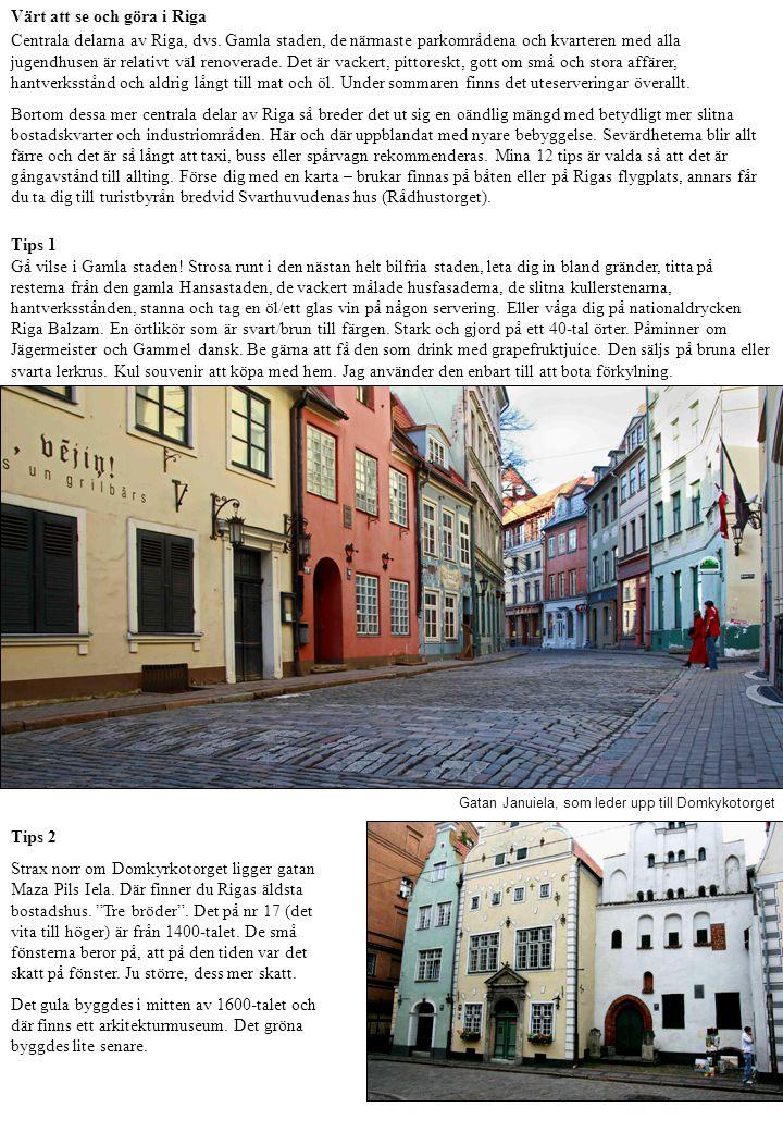 Värt att se och göra i Riga