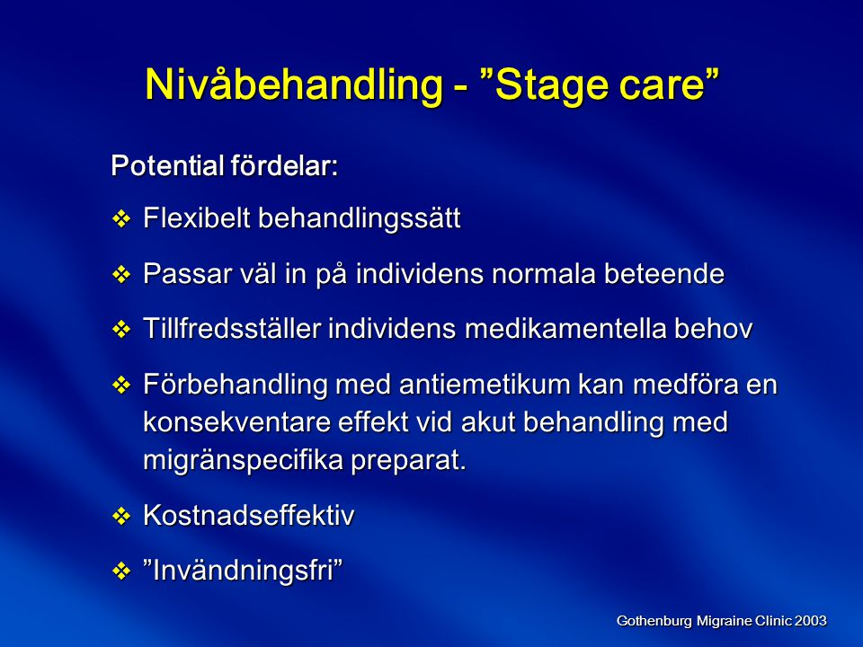 Nivåbehandling - Stage care