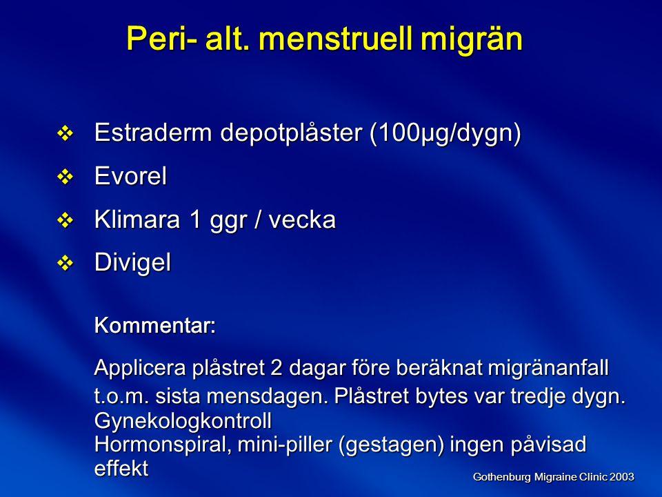 Peri- alt. menstruell migrän