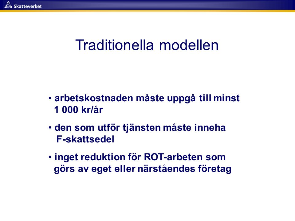 Traditionella modellen