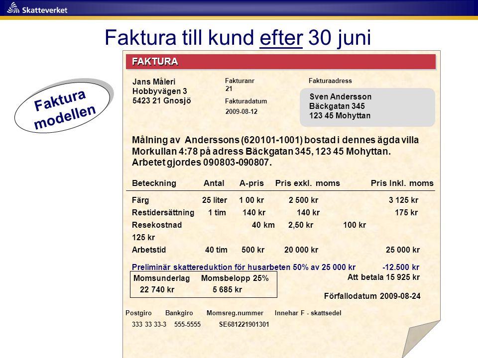 Faktura till kund efter 30 juni