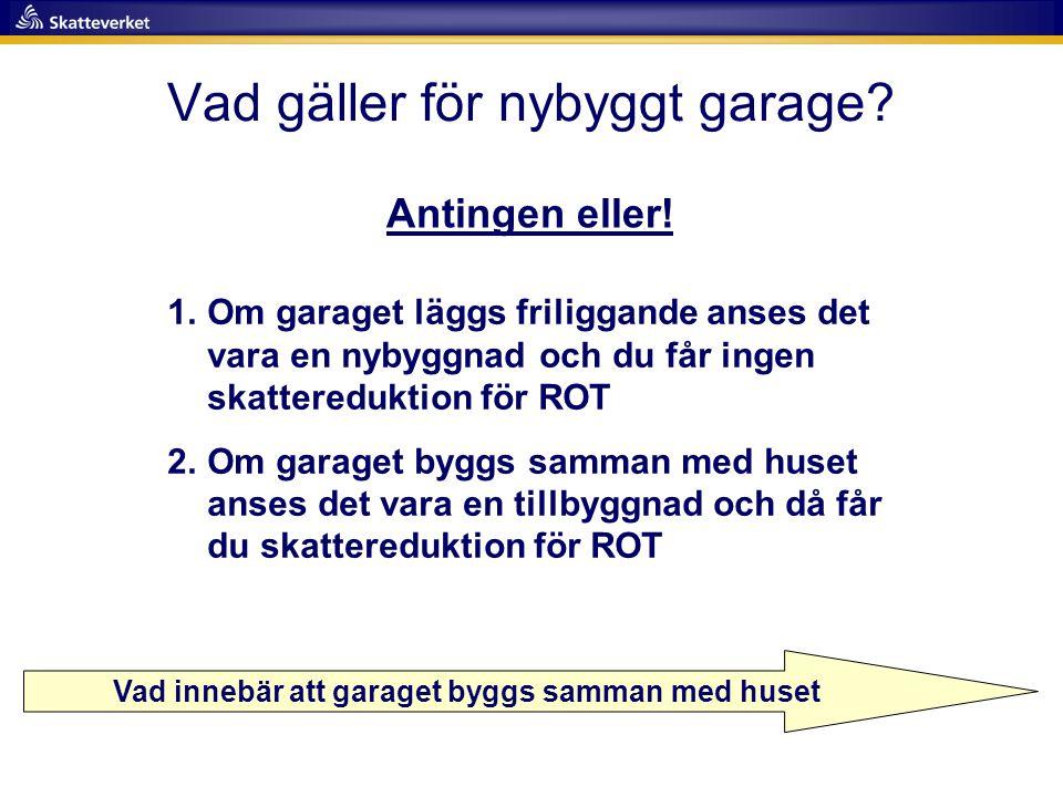 Vad gäller för nybyggt garage