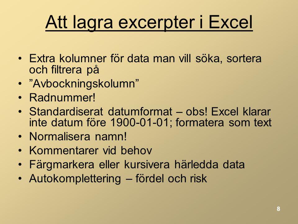 Att lagra excerpter i Excel