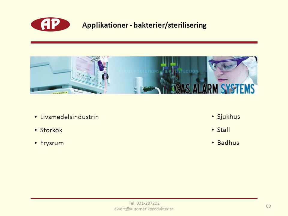 Applikationer - bakterier/sterilisering