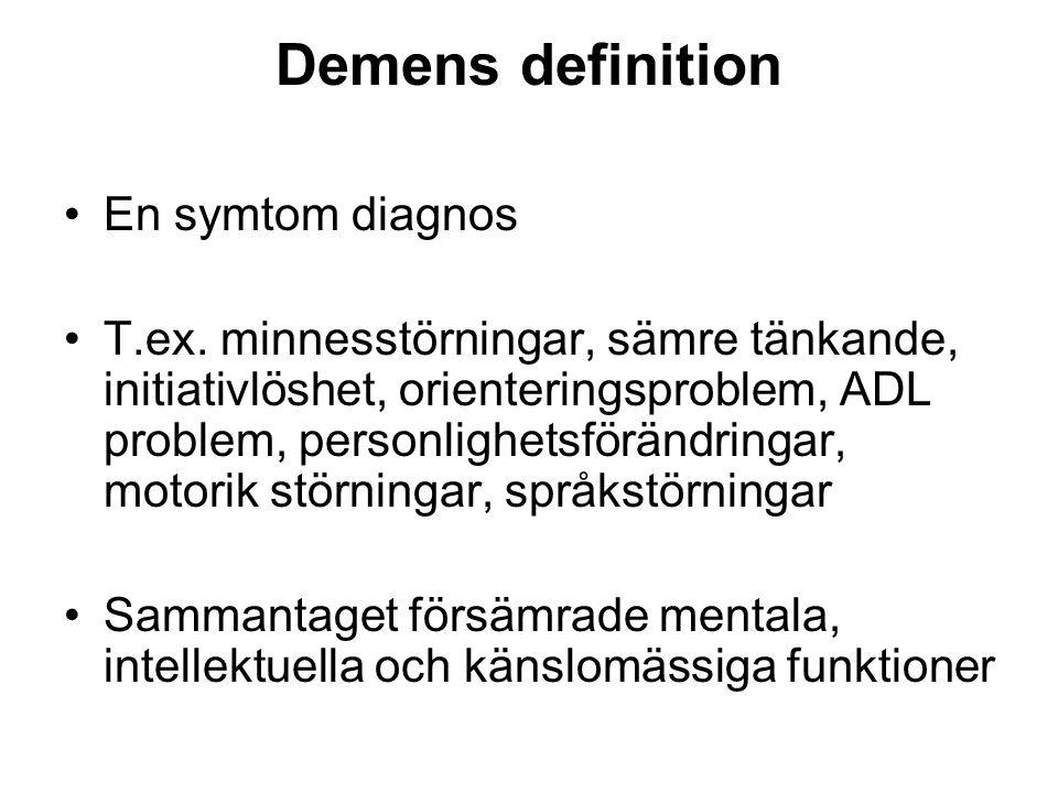 Demens definition En symtom diagnos