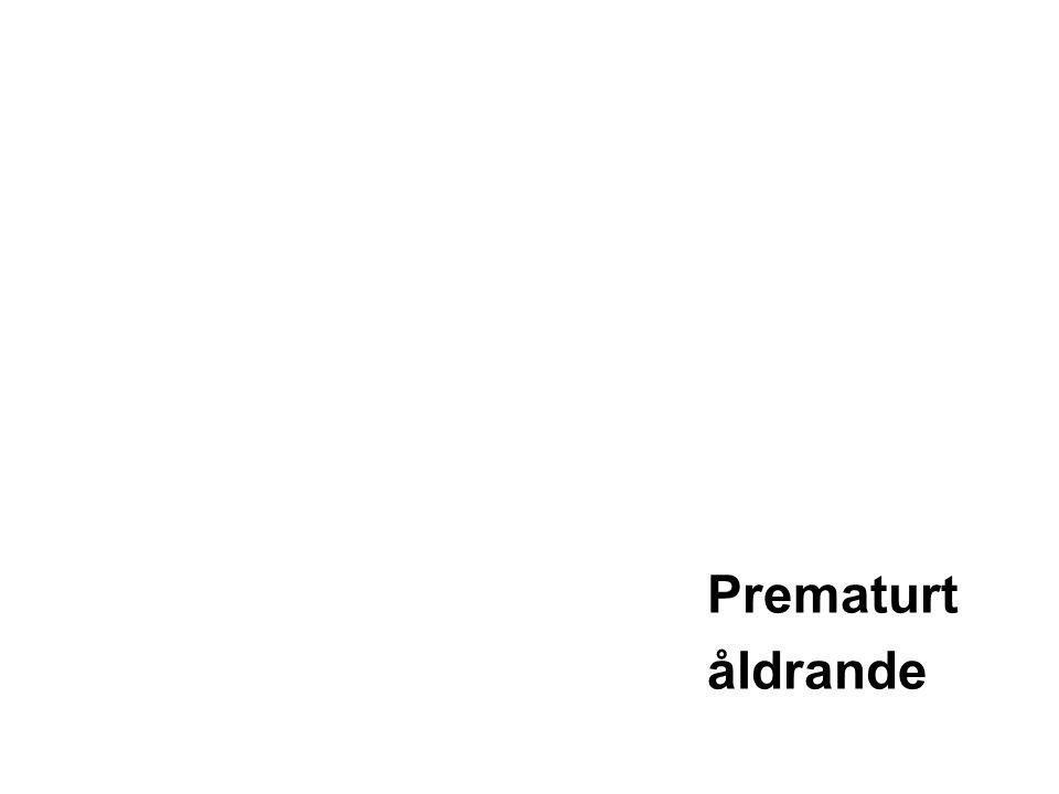 Prematurt åldrande