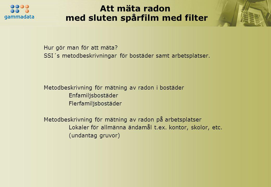 Att mäta radon med sluten spårfilm med filter