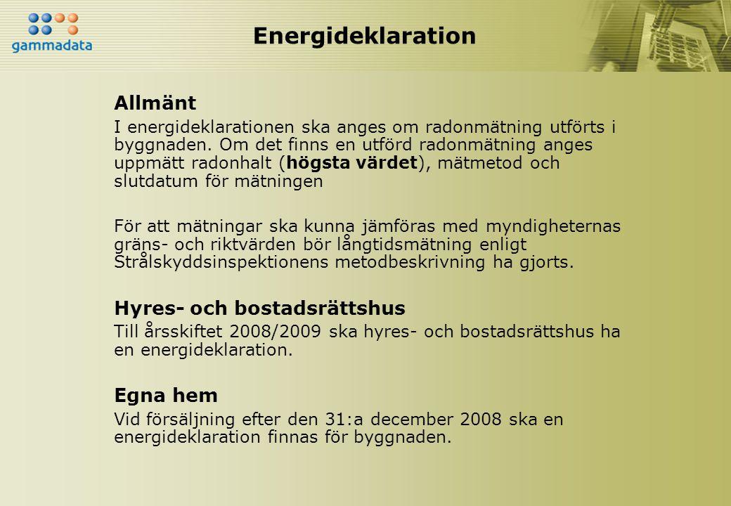Energideklaration Allmänt Hyres- och bostadsrättshus Egna hem