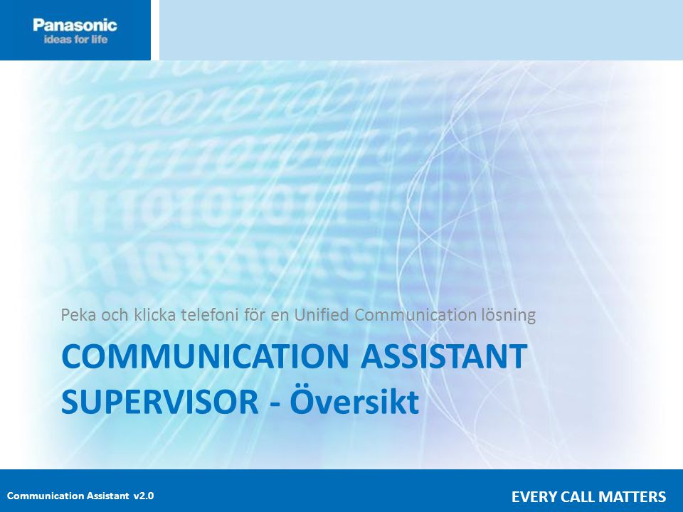 COMMUNICATION ASSISTANT SUPERVISOR - Översikt