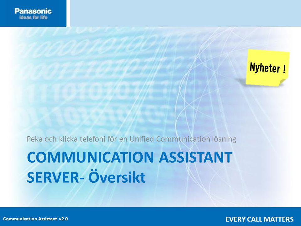 COMMUNICATION ASSISTANT SERVER- Översikt