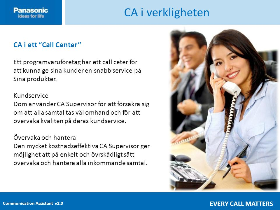 CA i verkligheten CA i ett Call Center