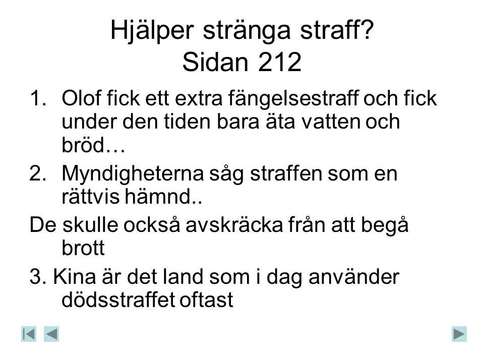 Hjälper stränga straff Sidan 212