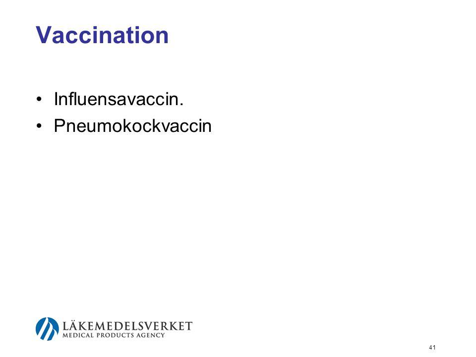 Vaccination Influensavaccin. Pneumokockvaccin