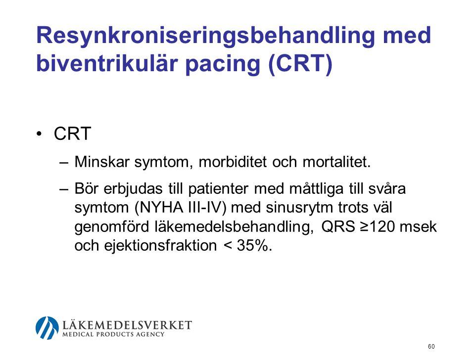 Resynkroniseringsbehandling med biventrikulär pacing (CRT)