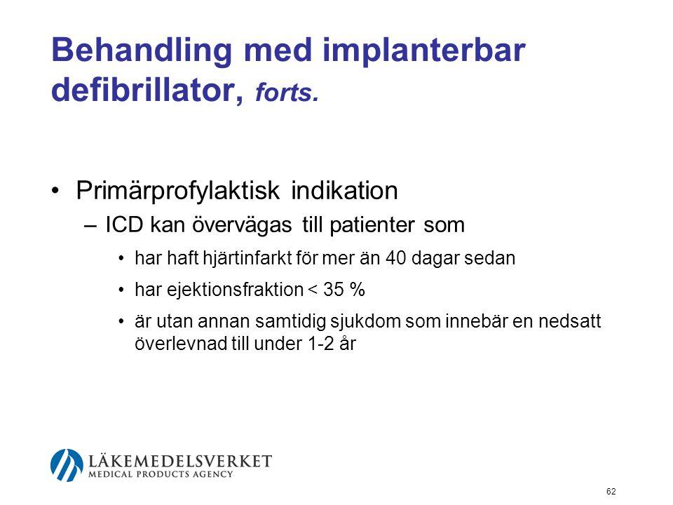 Behandling med implanterbar defibrillator, forts.