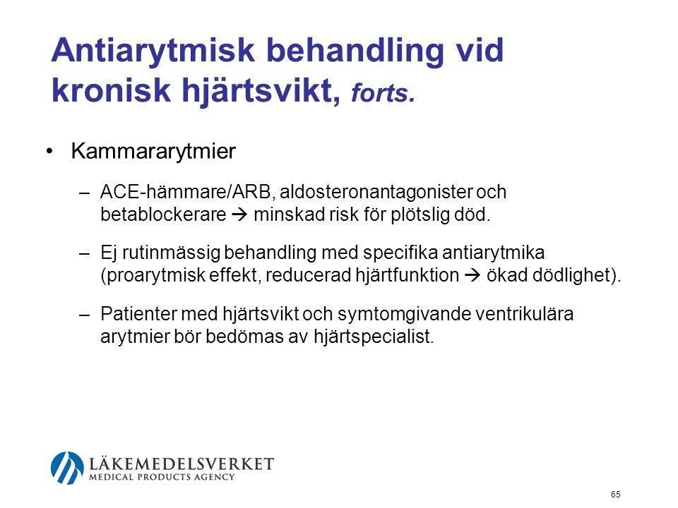 Antiarytmisk behandling vid kronisk hjärtsvikt, forts.