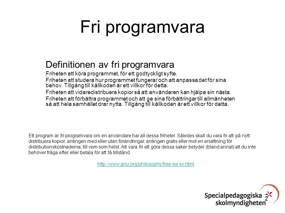 Fri programvara Definitionen av fri programvara