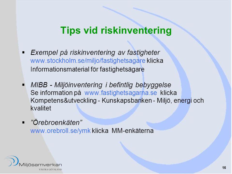 Tips vid riskinventering