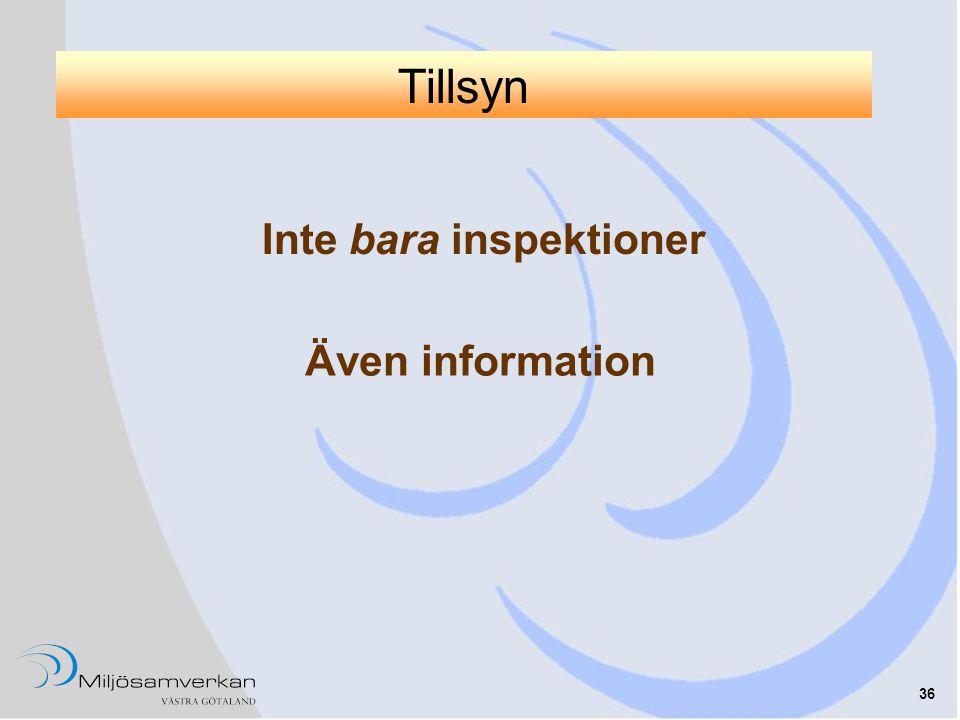 Inte bara inspektioner