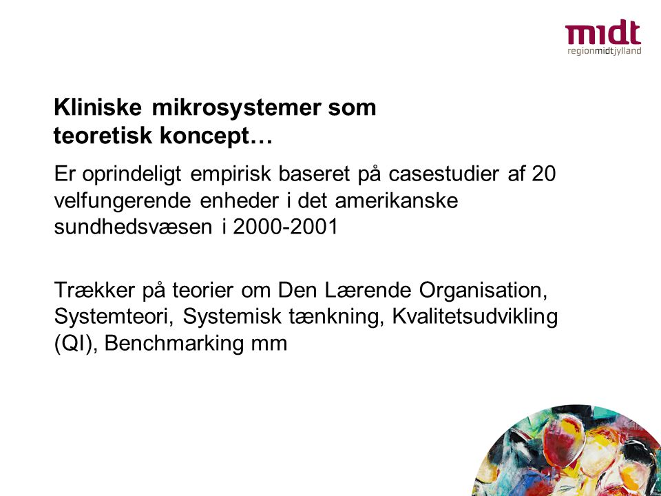 Kliniske mikrosystemer som teoretisk koncept…