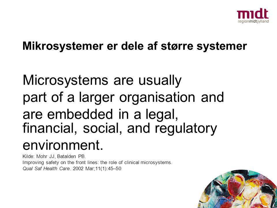 Mikrosystemer er dele af større systemer