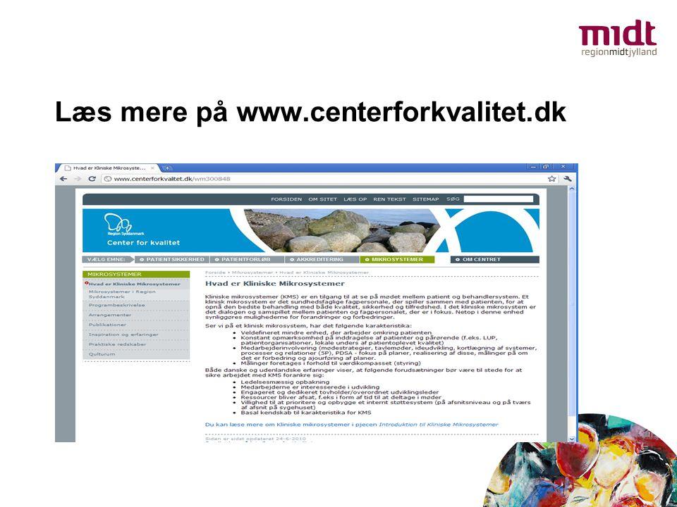 Læs mere på www.centerforkvalitet.dk