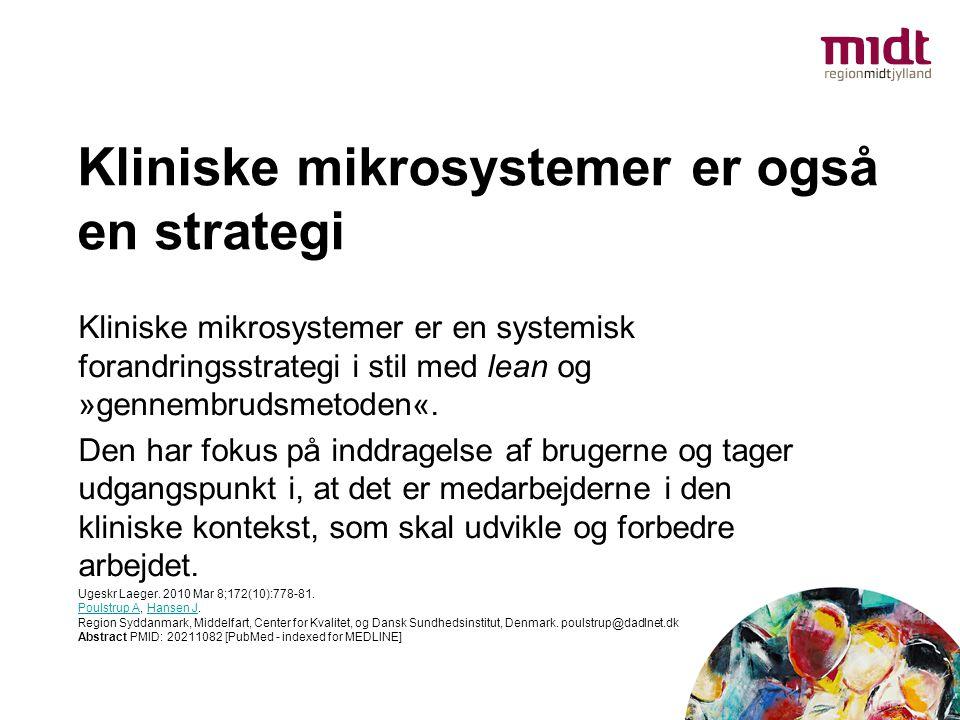 Kliniske mikrosystemer er også en strategi