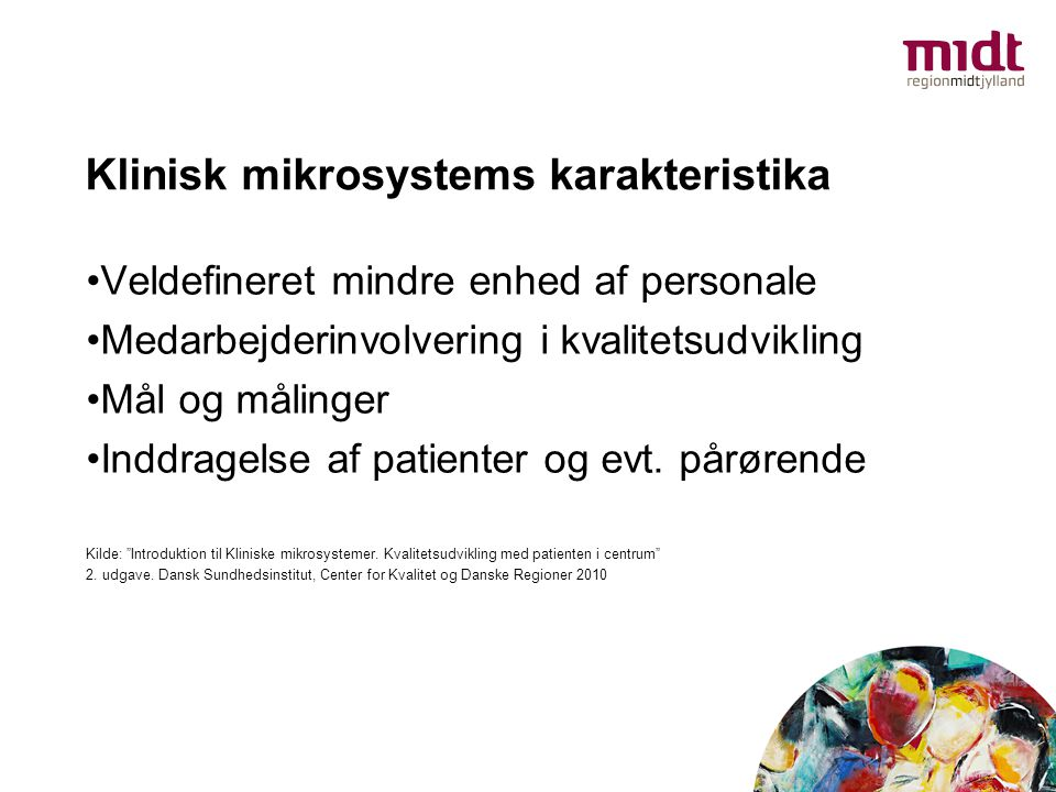 Klinisk mikrosystems karakteristika