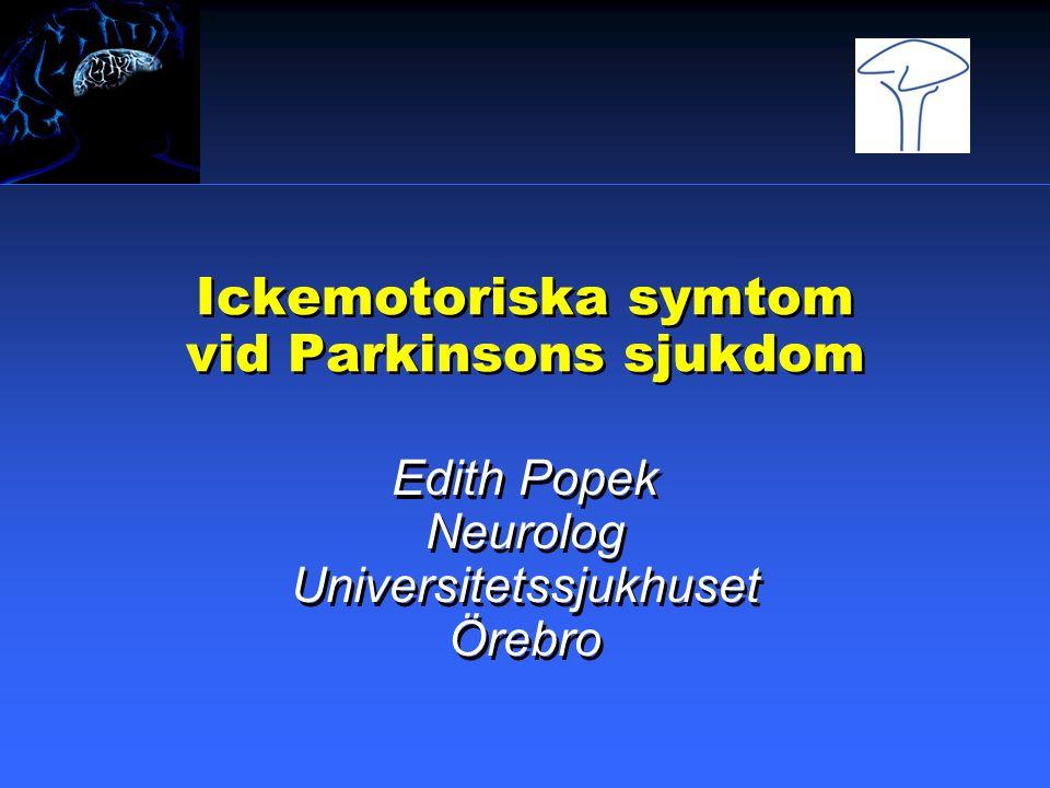 Ickemotoriska symtom vid Parkinsons sjukdom