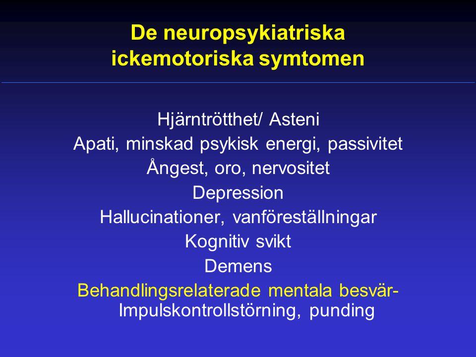 De neuropsykiatriska ickemotoriska symtomen