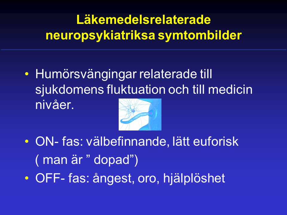 Läkemedelsrelaterade neuropsykiatriksa symtombilder