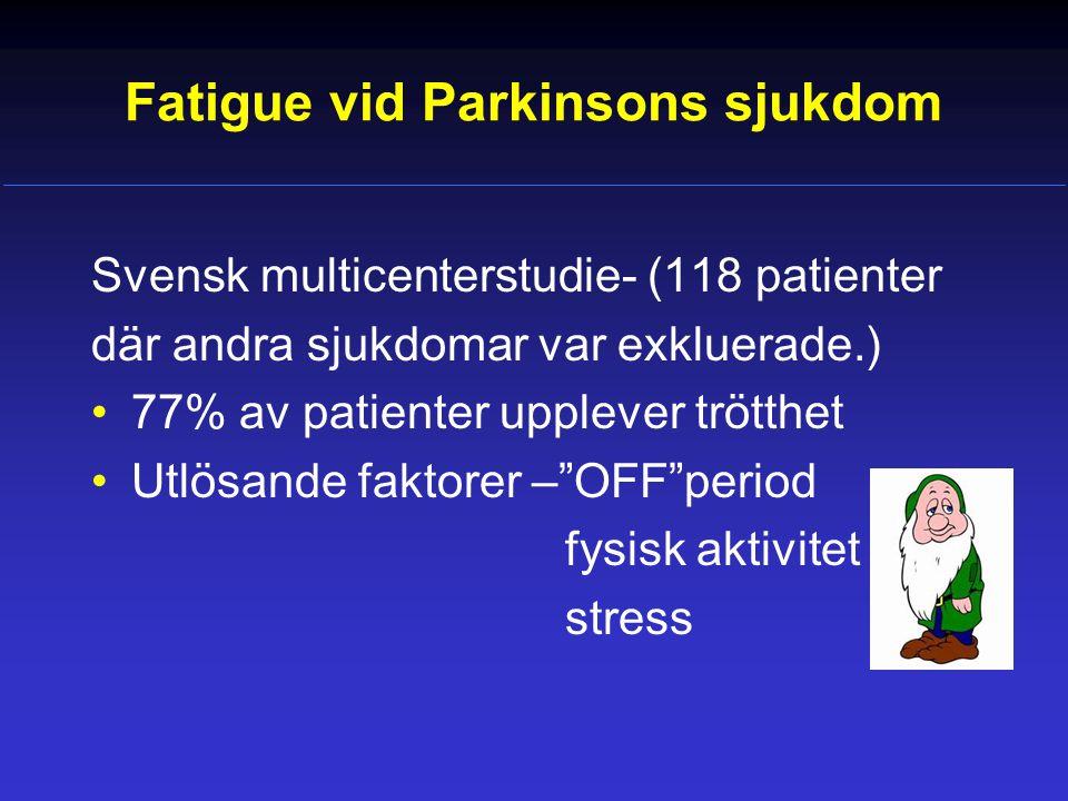 Fatigue vid Parkinsons sjukdom
