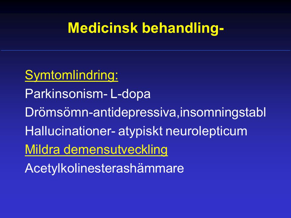 Medicinsk behandling-
